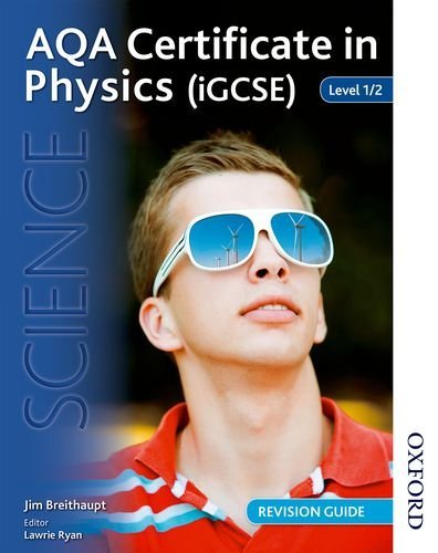 Read Online AQA Certificate in Physics (iGCSE) Level 1/2 Revision Guide by Jim Breithaupt (23-May-2013) Paperback pdf