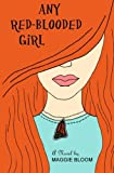 Any Red-Blooded Girl, Maggie Bloom, 1463520263