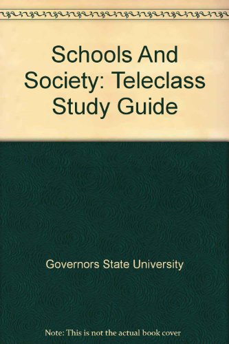 Schools And Society: Teleclass Study Guide