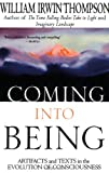 Coming into Being, William Irwin Thompson, 0312176929