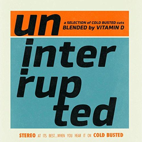 Uninterrupted - Mixed by DJ Vitamin D
