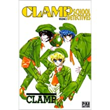 CLAMP SCHOOL DETECTIVES T.02