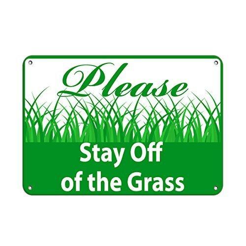 KEEP OFF THE GRASS..Please   Aluminum Sign 8 X 12