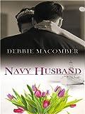 Navy Husband, Debbie Macomber, 1597221368