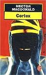 Cortex par Macdonald