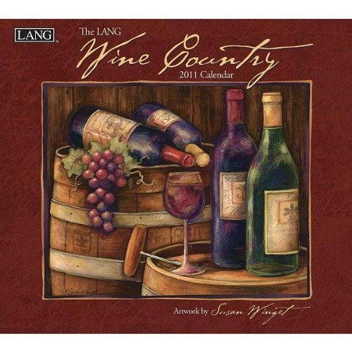 2011 Wine Country Calendar by Perfect Timing - Lang (2010-09-15) by Perfect Timing - Lang (Calendar)