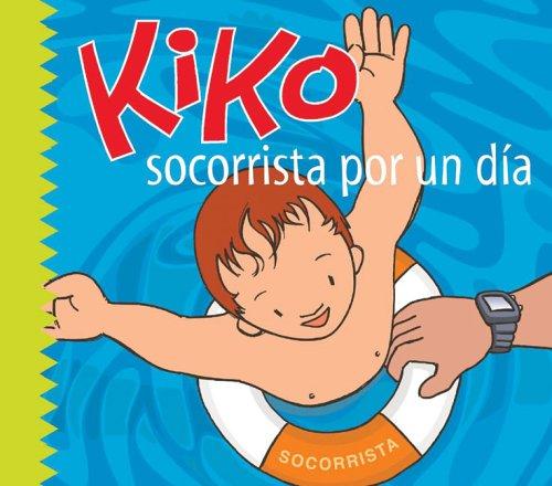 Kiko, socorrista por un día (Kiko series) (Spanish Edition)