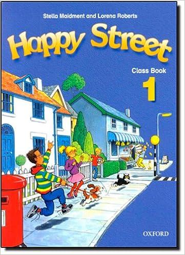 Happy Street: 1: Class Book: Classbook Level 1