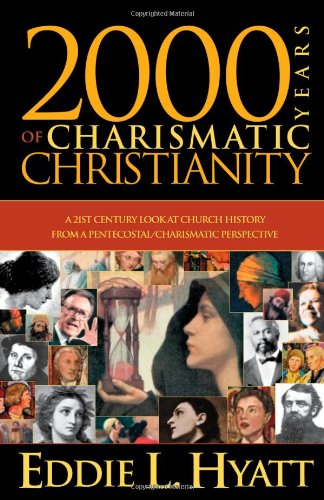 2000 Years Of Charismatic Christianity: A 21st century look at church history from a pentecostal/charismatic - Mall Avenues At Stores