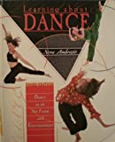 Learning about Dance : Dance As an Art Form and Entertainment, Ambrosio, Nora, 0787281573