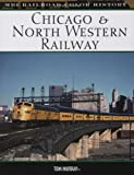 Chicago and North Western Railway, Tom Murray, 0760325464