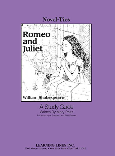 Romeo and Juliet: Novel-Ties Study Guide ()