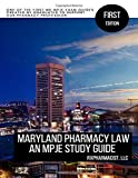 Maryland Pharmacy Law: An MPJE Study Guide