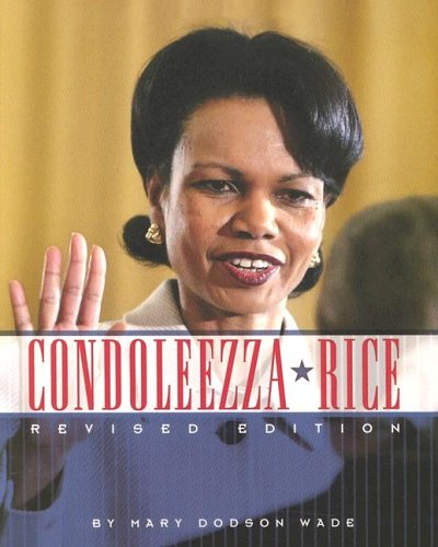 Condoleezza Rice (Gateway Biographies) Mary Dodson Wade