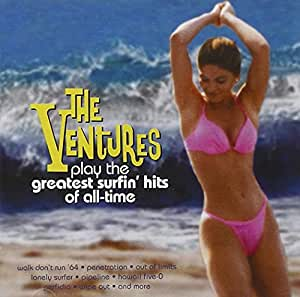 Ventures The Ventures Play The Greatest Surfin Hits Of