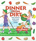 Dinner from Dirt, Emily Scott and Catherine Duffy, 0879058404