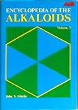 Encyclopedia of the Alkaloids, John S. Glasby, 0306310260