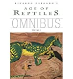 [ Age of Reptiles Omnibus, Volume 1 Delgado, Ricardo ( Author ) ] { Paperback } 2011