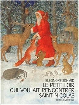 Le Petit Loir qui voulait rencontrer Saint Nicolas