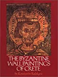 The Byzantine Wall Paintings of Crete (Art)