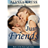Just Friends: Book 2 of the Home Again Series