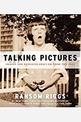 Talking Pictures: Images and Messages Rescued from the Past Paperback