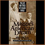 Maggie's American Dream: The Life and Times of a Black Family | James P. Comer
