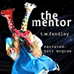 The Mentor | T.W. Fendley