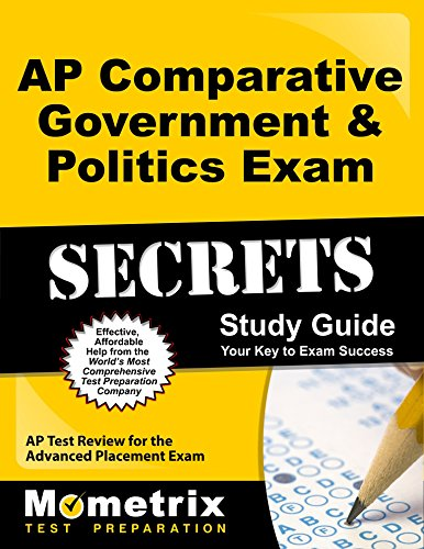 AP Comparative Government & Politics Exam Secrets Study Guide: AP Test Review for the Advanced Placement Exam