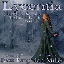 Lycentia, Harrak's Scrolls: Land of Betrovia, Book 2