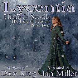 Lycentia, Harrak's Scrolls