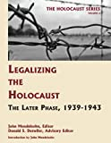 Legalizing the Holocaust, Donald S. Detwiler, 1616190027