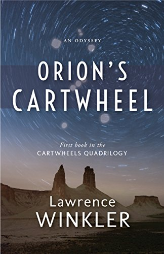 Book: Orion's Cartwheel by Lawrence Winkler