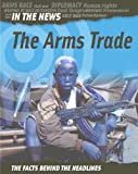 The Arms Trade, Adam Hibbert, 1932889426