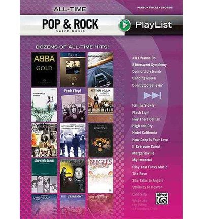 Download All-Time Pop & Rock Hits Sheet Music: Dozens of All-Time Hits! (Playlist) (Paperback) - Common pdf epub