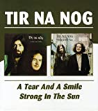 Tear & A Smile / Strong In The Sun by TIR NA NOG (2004-12-07)
