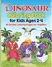 Dinosaur Coloring Book for Kids Ages 2-4: 40 Simple Coloring Pages for Toddlers (Cool Activity Books for Children)