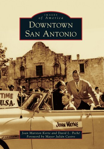 Downtown San Antonio (Images of - Alamo San Antonio Images