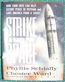 Strike From Space A Megadeath Mystery Phyllis Schlafly Chester Ward Rear Admiral US Navy Ret Amazon Books