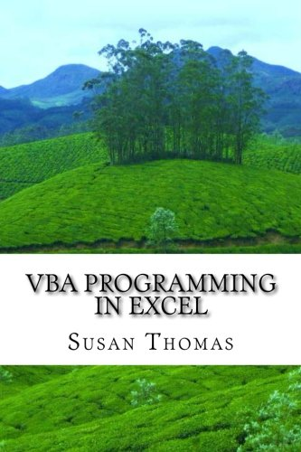 VBA Programming in Excel: Learn With Examples by CreateSpace Independent Publishing Platform