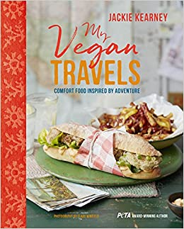 My vegan travels comfort food inspired by adventure amazon my vegan travels comfort food inspired by adventure amazon jackie kearney 9781849758833 books forumfinder Choice Image
