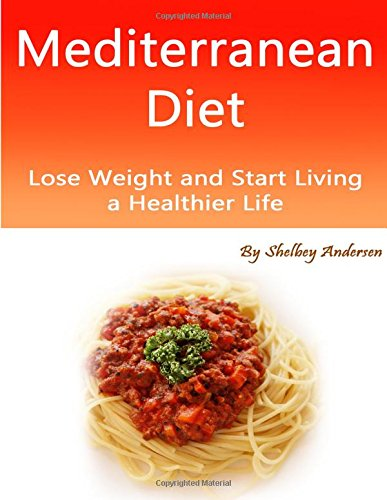 Mediterranean Diet: Planner and Menu Booklet for Enthusiasts and Beginners by Shelbey Andersen