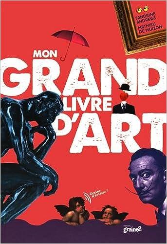 Mon Grand Livre D Art Amazon Fr Fabien Veancon Mathieu De