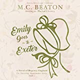 Emily Goes to Exeter: A Novel of Regency England  (Traveling Matchmaker Series, Book 1)