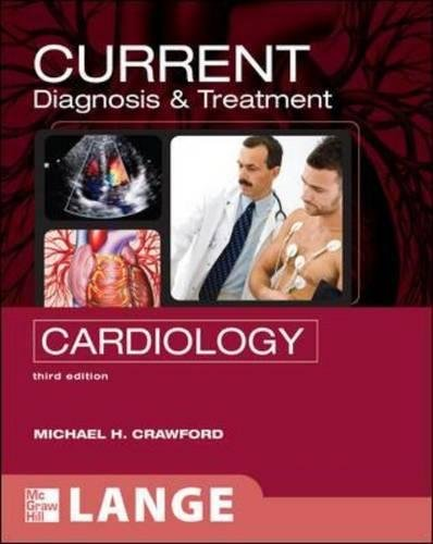 CURRENT Diagnosis & Treatment in Cardiology, Third Edition (LANGE CURRENT Series)