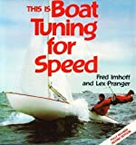 This Is Boat Tuning for Speed, Fred Imhoff and Lex Pranger, 0688054307