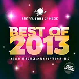 Various Artists-Best Of Central Stage Of Music 2013