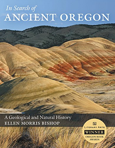 in-search-of-ancient-oregon-a-geological-and-natural-history