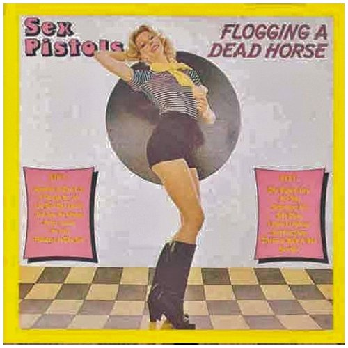 Sex Pistols - Flogging A Dead Horse (1986) [FLAC] Download