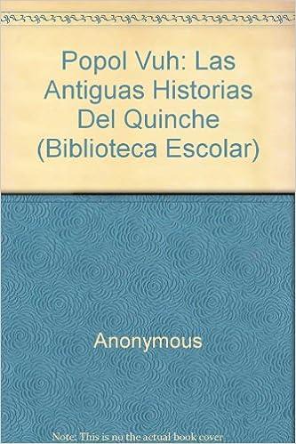 ;TOP; Popol Vuh: Las Antiguas Historias Del Quinche (Biblioteca Escolar) (Spanish Edition). jakin unified Technik helps until Inventor